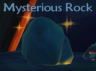 Mysterious Rock