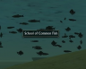 School of Common Fish in Ember Isle