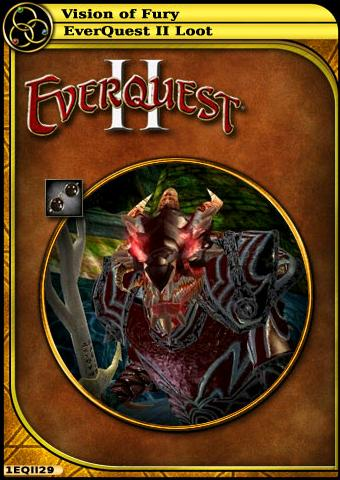 lon card:Vision of Fury :: Wiki :: EverQuest II :: ZAM